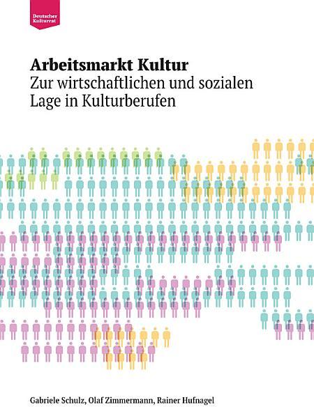 Arbeitsmarkt Kultur Zur Wirtschaftlichen Und Sozialen Lage In Kulturberufen
