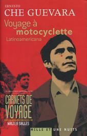 Voyage à motocyclette: Latinoamericana