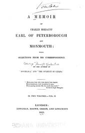 A memoir of Charles Mordaunt, Earl of Peterborough and Monmouth: with selections from his correspondence, Volume 2