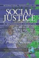 International Perspectives on Social Justice in Mathematics Education PDF