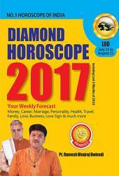 Diamond Horoscope 2017 : Leo