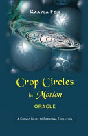 Crop Circles in Motion Oracle