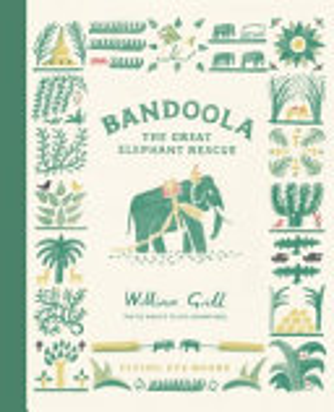 Bandoola  the Great Elephant Rescue