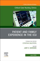 Patient and Family Experience in the ICU  an Issue of Critical Care Nursing Clinics of North America PDF