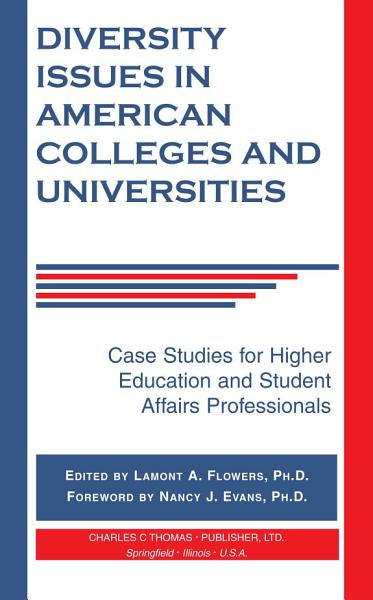 Diversity Issues in American Colleges and Universities