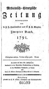 Medicinisch-chirurgische Zeitung, hrsg. von J(ohann) J(acob) Hartenkeil und F(ranz) X(aver) Mezler. -Salzburg, Oberer 1790-1842
