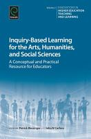 Inquiry Based Learning for the Arts  Humanities and Social Sciences PDF