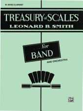 Treasury of Scales for Band and Orchestra: B-flat Bass Clarinet Part