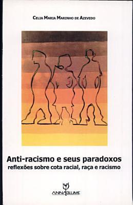 Anti racismo e seus paradoxos PDF