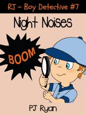 RJ - Boy Detective #7: Night Noises