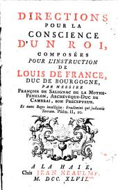 Directions pour la conscience d'un Roi, composées pour l'instruction de Louis de France, Duc de Bourgogne
