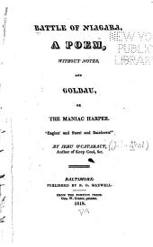 Battle of Niagara: A Poem, Without Notes : and Goldau, Or, The Maniac Harper