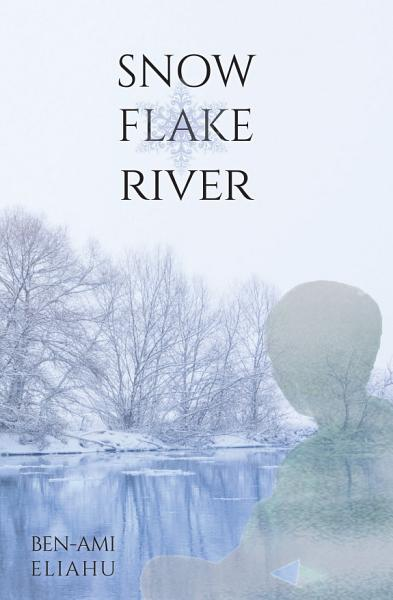 Download Snowflake River Book