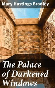 The Palace of Darkened Windows PDF