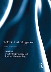 NATO's First Enlargement: A Reassessment