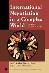 International Negotiation in a Complex World: Edition 4