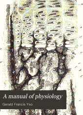 A Manual of Physiology: For the Use of Junior Students of Medicine