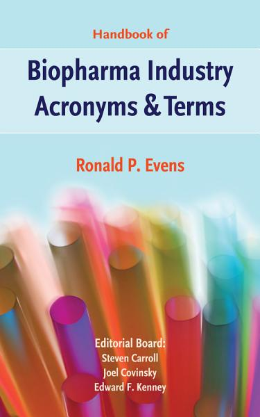 Handbook of Biopharma Industry Acronyms   Terms PDF