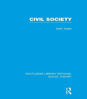 Civil Society  RLE Social Theory  PDF