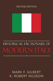 Historical Dictionary of Modern Italy: Edition 2