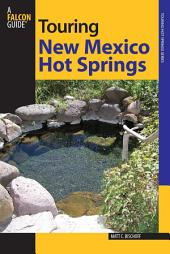 Touring New Mexico Hot Springs: Edition 2