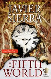The Fifth World: An eShort Story