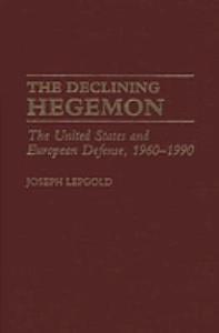 The Declining Hegemon PDF