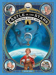 Castle in the Stars  The Space Race of 1869 Book