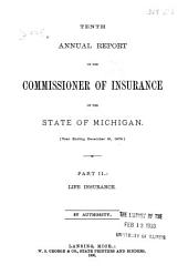Annual Report of the Commissioner of Insurance for the State of Michigan: Volume 10, Issue 2
