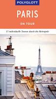 POLYGLOTT on tour Reisef  hrer Paris PDF