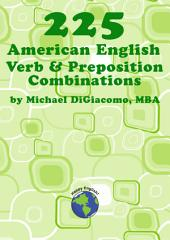 225 Verb & Preposition Combinations