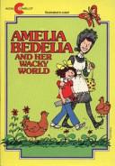 Amelia Bedelia and Her Wacky World Boxed Set