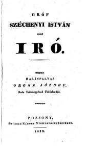 Grof Szechenyi Istvan mint iro. (Graf Stephan Szechenyi als Schriftsteller.)
