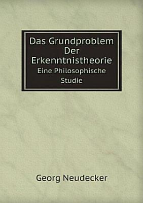 Das Grundproblem der Erkenntnistheorie PDF