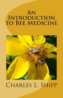 An Introduction to Bee Medicine
