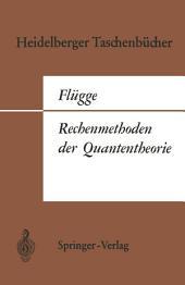 Rechenmethoden der Quantentheorie: Elementare Quantenmechanik. Dargestellt in Aufgaben und Lösungen, Ausgabe 3