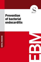 Prevention of bacterial endocarditis