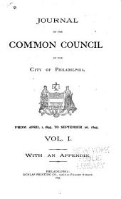 Journal of the Common Council, of the City of Philadelphia, for ...: Volume 1