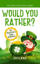 Kids Laugh Challenge   Would You Rather  St Patricks Day Edition Book