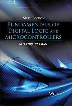 Fundamentals of Digital Logic and Microcontrollers PDF