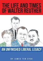 The Life and Times of Walter Reuther PDF