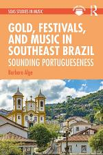 Gold, Festivals, and Music in Southeast Brazil