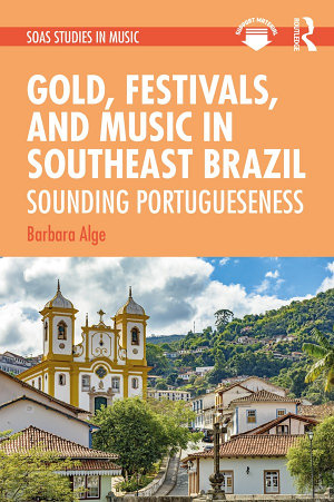 Gold  Festivals  and Music in Southeast Brazil