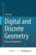 Digital and Discrete Geometry