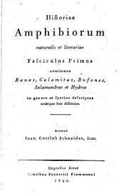 Historiae amphibiorum naturalis et literariae fasciculus primus[-secundus] ...