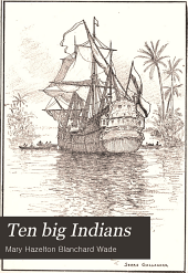 Ten big Indians: stories of famous Indian chiefs