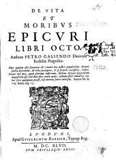 De vita et moribvs Epicvri libri octo