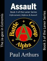 Assault: The Ja-gee In Extremis: Book 3 of the Laner Series