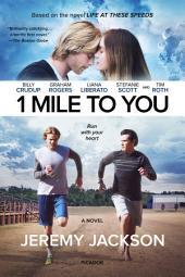 1 Mile to You: A Novel