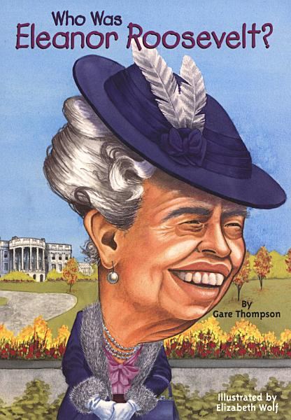 Download Who Was Eleanor Roosevelt  Book